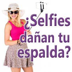 Selfies dañan tu espalda