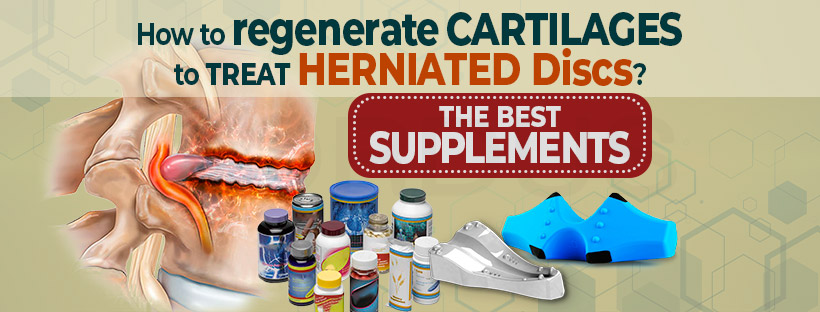How to regenerate the cartilages to treat Herniated Disc?