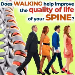 Does walking help improve the quality of life of your spine?