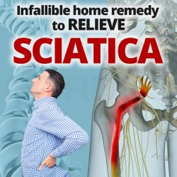 Infallible home remedy to relieve sciatica