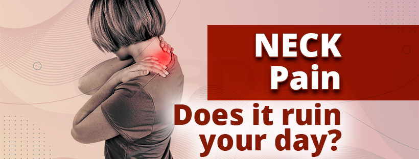 Neck pain can easily ruin your day. Don't let it!